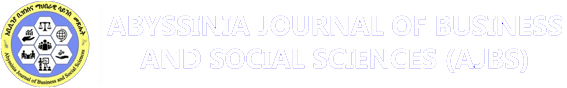 Abyssinia Journal of Business and Social Sciences (AJBS)